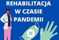 REHABILITACJA W CZASIE PANDEMII